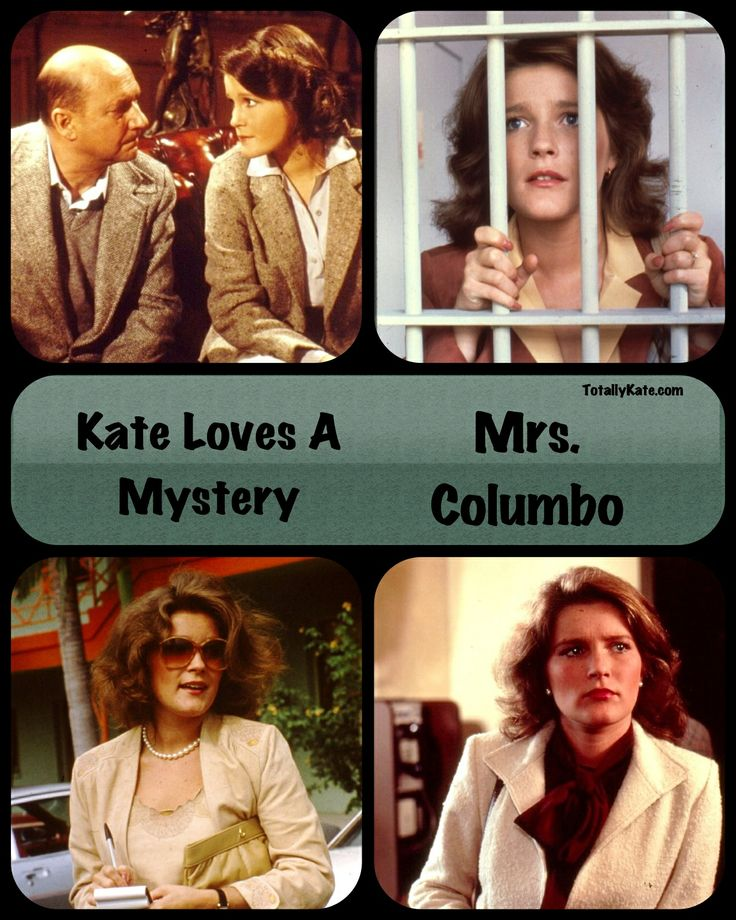 Kate Mulgrew - Mrs. Columbo (1979-1980)