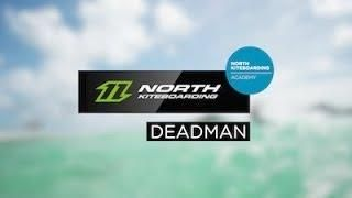 How to kitesurf: Deadman - Hooked - North Kiteboarding Academy