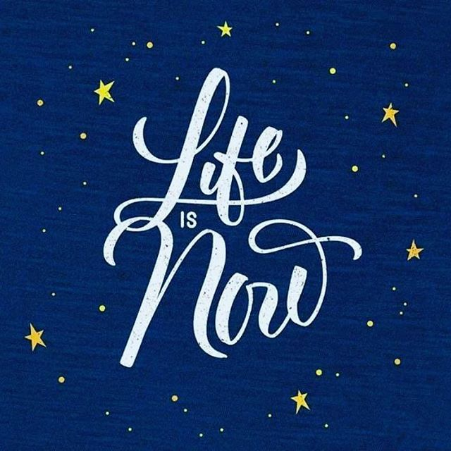 """""""Live in the present moment!!"""