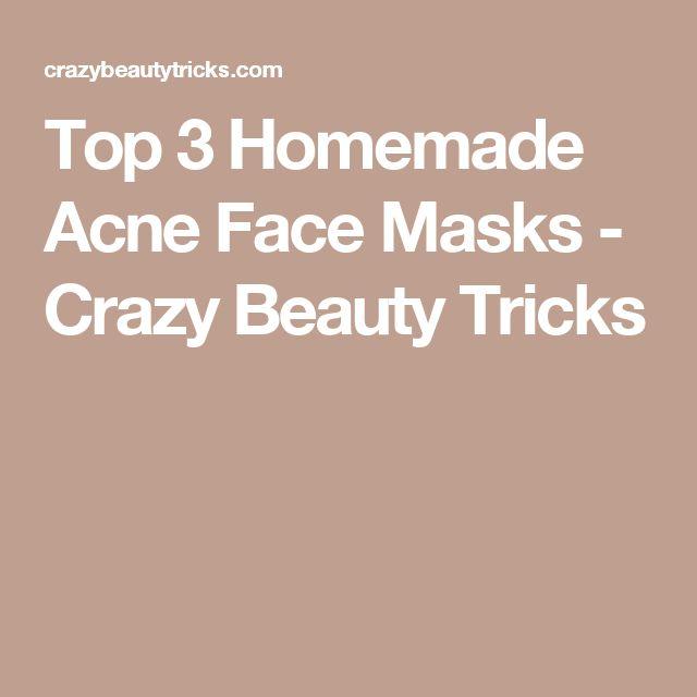 Top 3 Homemade Acne Face Masks - Crazy Beauty Tricks