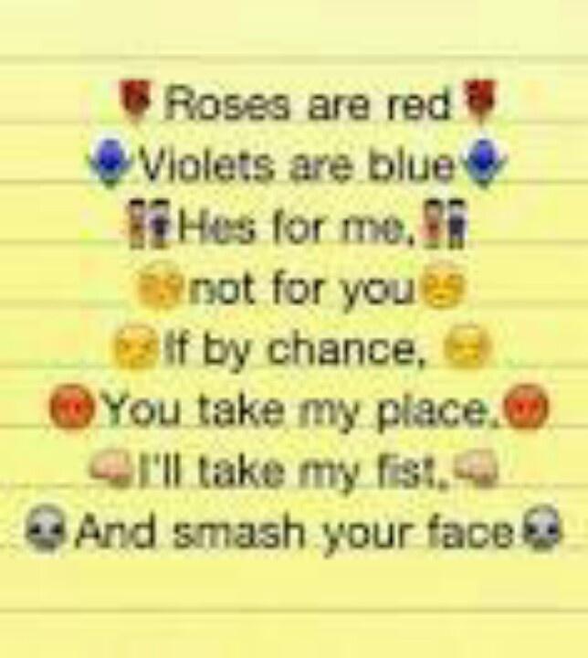 Say this poem to your boyfriends ex!   To my boyfriends ex