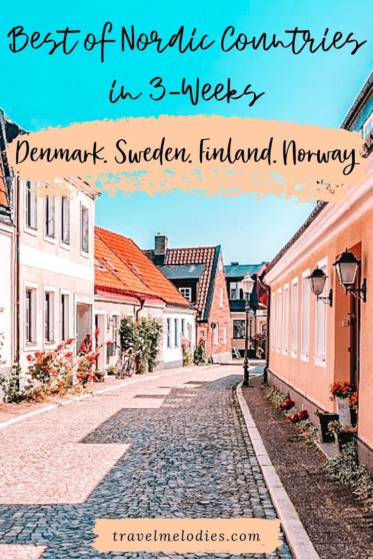 Best Of Nordic Countries In 3 Weeks Scandinavia Itinerary In 2020 Europe Travel Nordic Countries Sweden Travel