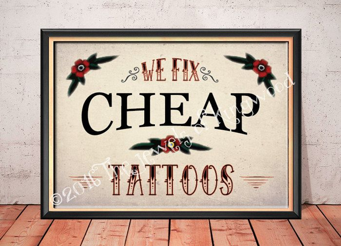 Tattoo Art, Tattoo Studio Decor, Tattoo Parlor Sign, Tattoo Print, We fix Cheap Tattoos Sign, Bar Decor, Game Room Decor, Made in USA - pinned by pin4etsy.com