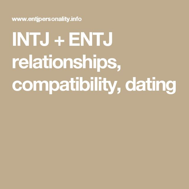 Entj dating tips