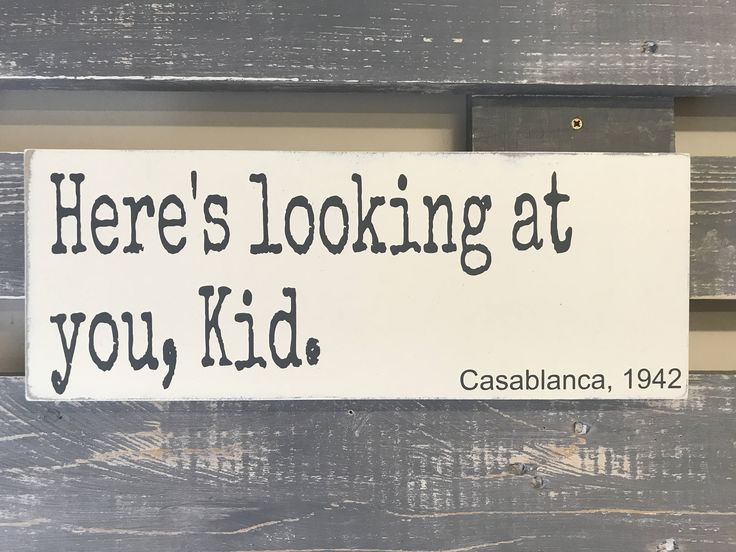 A personal favourite from my Etsy shop https://www.etsy.com/uk/listing/548046847/heres-looking-at-you-kid-casablanca