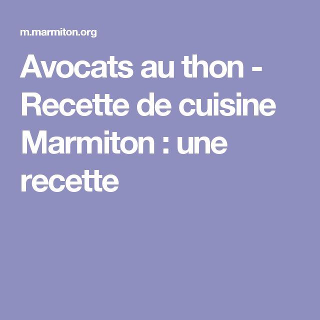 Avocats au thon - Recette de cuisine Marmiton : une recette