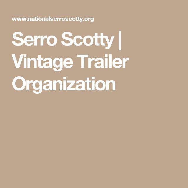 Serro Scotty   Vintage Trailer Organization