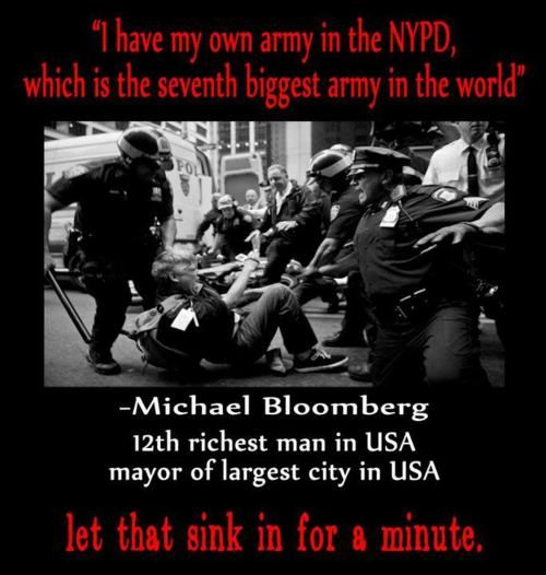 """""""I have my own army in the NYPD, which is the seventh biggest army in the world""""Patriots Things, Politics, Nyc Bloomberg, Current Events, Police States, Freedom Matter, America Wake, Michael Bloomberg, Pay Attention"""