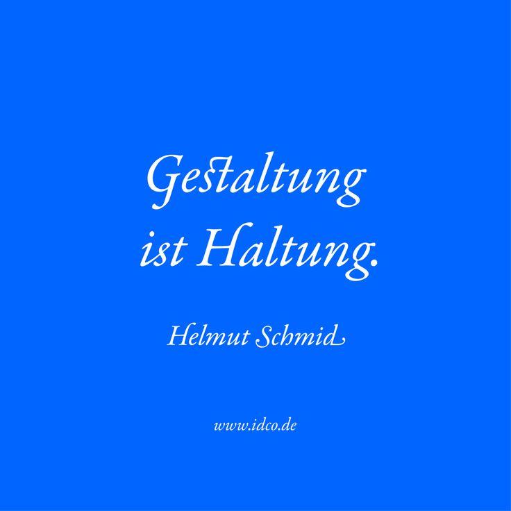 #Gestaltung ist #Haltung #HelmutSchmid #idco www.idco.de