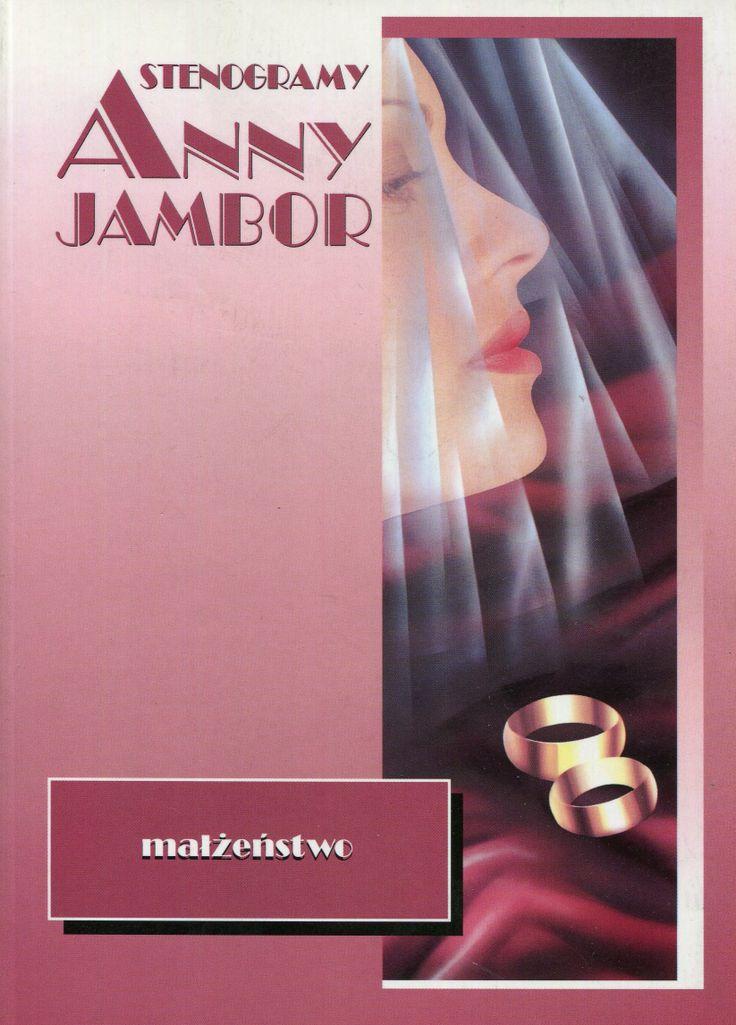 """""""Stenogramy Anny Jambor. Małżeństwo"""" Cover by Iwona Walaszek  Published by Wydawnictwo Iskry 1998"""