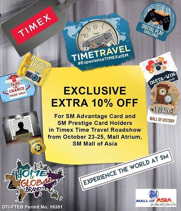 Prepare for some sky high adventure with some of the world's biggest names in Watch industry. Experience Time Travel with Timex and get a chance to win exciting prizes from your favorite watch brands! See you aboard on October 23-25 at SM Mall of Asia Atrium #experienceTimeTravelatSM #Timex
