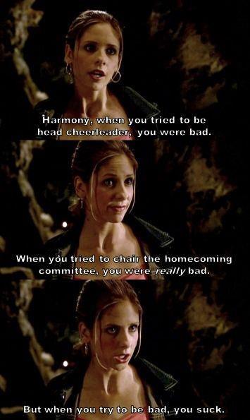 Nobody likes Harmony | Buffy the Vampire Slayer