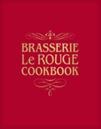 Brasserie Le Rouge Cookbook