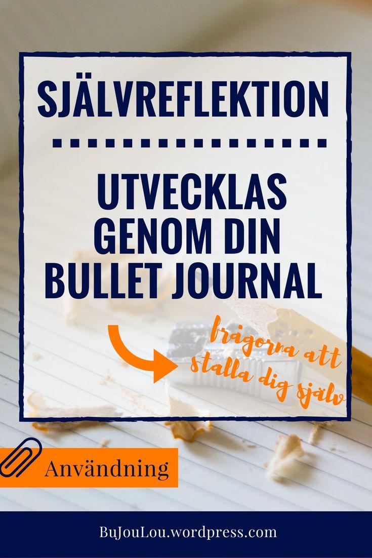 Lär känna och fira den du är genom att reflektera över vad du vill lika mycket som vad du inte vill! Varför det funkar och några tips på vart man ska börja. #bujo #bulletjournal #bujosweden #sverige #reflection #tips