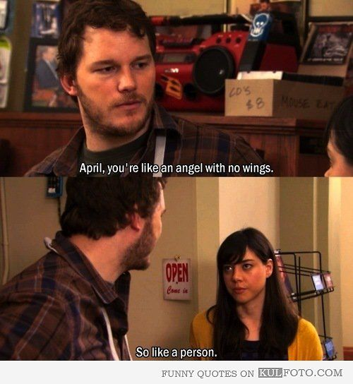 Funny Love Quotes Parks And Recreation : like an Angel with no wings - Funny quotes from Parks and Recreation ...