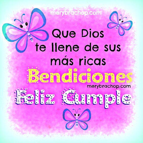 feliz cumpleanos imagen saludo mensaje cristiano bendicion Feliz Cumpleaños Pinterest