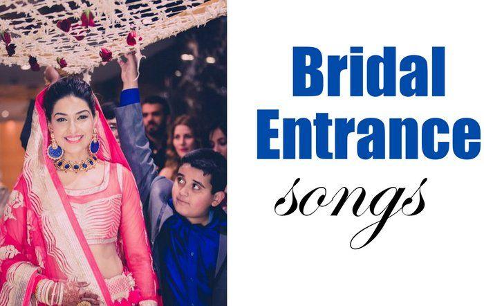 bridalentry-songs