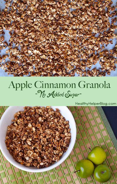 No Sugar Added Apple Cinnamon Granola – Healthy Helper