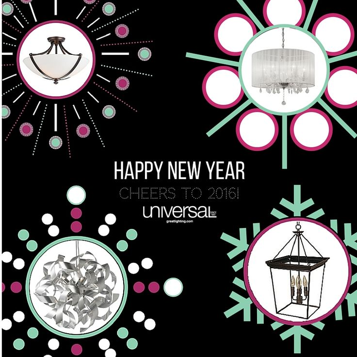 Happy New Year from all of us at Universal Lamp. Thank you to all our valued customers for making this a fantastic year! We can't wait to see what 2016 has in store. Cheers to 2016!
