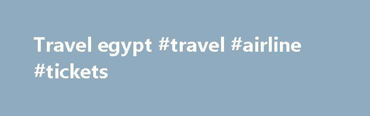 """Travel egypt #travel #airline #tickets http://travel.remmont.com/travel-egypt-travel-airline-tickets/  #travel egypt # Полезная информация Такого понятия как единая """"египетская подробно Перед поездкой Путешествие в Египет несомненно будет увлекательным, ведь здесь вас ждут многочисленные развлечения Избранные маршруты Планировщик поездки Если вы впервые: Почему бы не испытать наш путеводитель! Планировщик путешествий — это средство для индивидуальной настройки плана отдыха в Египте и…"""