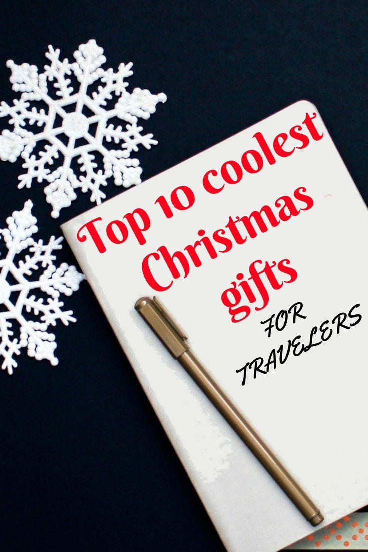 Christmas gifts for travelers | cool Christmas gifts 2017 | ideas for Christmas gifts | best xtmas gifts ideas | xristmas gifts suggestions for travelers