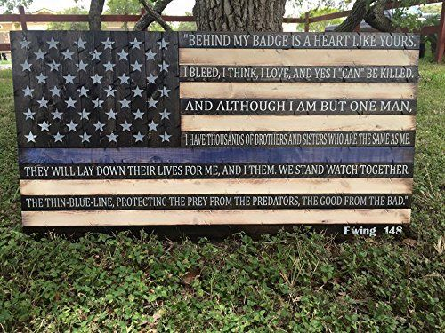 Rustic Thin Blue Line American Flag w/ End of Watch quote (19