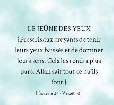 La bonne traduction du sens du verset ==> Dis aux croyants de baisser leurs regards et de garder leur chasteté. C'est plus pur pour eux. Allah est, certes, Parfaitement Connaisseur de ce qu'ils font.