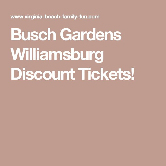 Busch Gardens Williamsburg Discount Tickets!