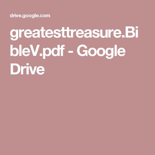 greatesttreasure.BibleV.pdf - Google Drive