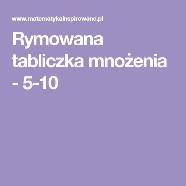 Rymowana tabliczka mnożenia - 5-10