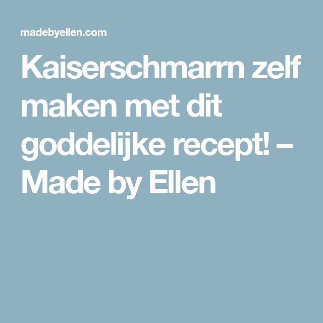 Kaiserschmarrn zelf maken met dit goddelijke recept! – Made by Ellen