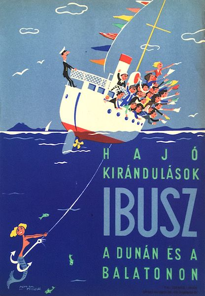 Boat trips on the Danube and Lake Balaton vintage poster / IBUSZ…