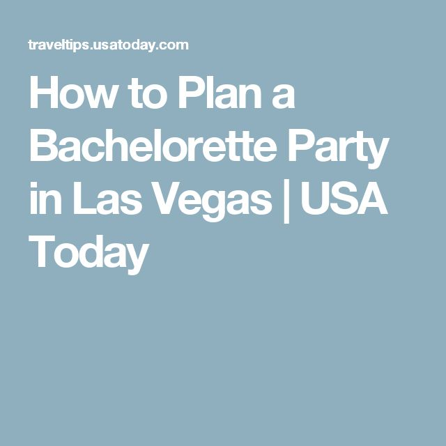 How To Plan A Bachelorette Party In Las Vegas