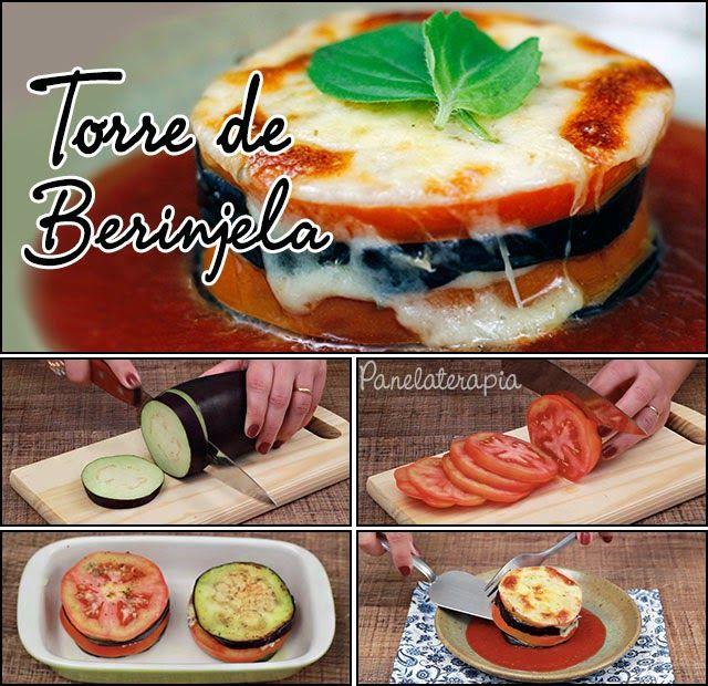 PANELATERAPIA - Blog de Culinária, Gastronomia e Receitas: Nossa Querida Torre de Berinjela