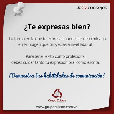 #GZconsejos: Comunícate correctamente en tu entorno #laboral ¡demuestra tus habilidades de comunicación!
