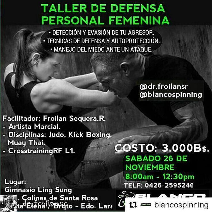 #Repost @blancospinning with @repostapp  Vamos mujeres.. a saver lo necesario y prudente en defensa personal. . @Regrann from @dr.froilansr -  #Barquisimeto Organiza: @dr.froilansr @blancospinning  Sábado 26 de Noviembre TALLER DE DEFENSA PERSONAL FEMENINA.  Cada minuto aumentan los casos de maltrato hacia la mujer cada hora es mayor el número de mujeres golpeadas cada día son mas las mujeres que mueren en manos de sus agresores. Es momento de poner un STOP a esto! Y decirle un NO…