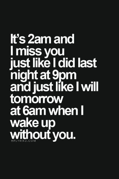 Amazing Missing Someone!❤ It Is And I Woke Up Missing You As I Do Every Everyday,  Hour, Minute And Second Of My Life! You Are My Heart And Soul.you Are The  Love ...