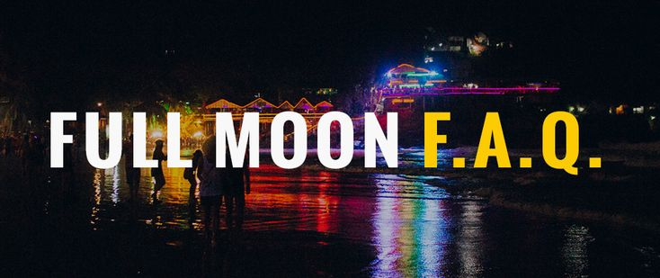 Full Moon Party FAQ - Thai Party for Me