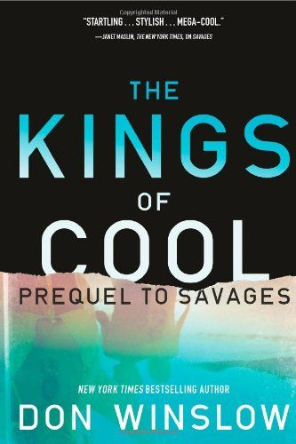The Kings of Cool: A Prequel to Savages:   Published to coincide with the release of Academy Award-winning filmmaker Oliver Stone's major film of Savages/i from Universal Pictures in July 2012—starring John Travolta, Blake Lively, Benecio Del Toro, Uma Thurman, Emile Hirsch, Taylor Kitsch, Aaron Johnson, and Salma Hayek—this is the much-anticipated prequel to Don Winslow's acclaimed New York Times/i bestseller./bBRBRIn SavagesB, /BDon Winslow introduced Ben and ChonB, /Btwenty-somethin...