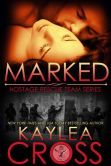 Marked (Hostage Rescue Team Series, #1)