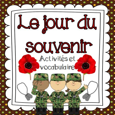 This package includes 7 French Remembrance Day activities and 24 vocabulary cards for a Remembrance Day Word Wall.