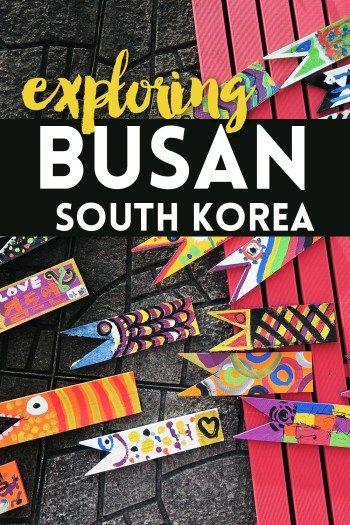 Exploring Busan, South Korea                                                                                                                                                                                 More