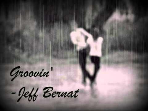 ▶ Groovin' - Jeff Bernat - YouTube