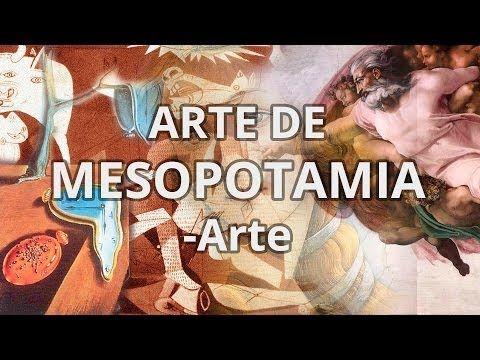 Mesopotamia - Historia del Arte - Educatina