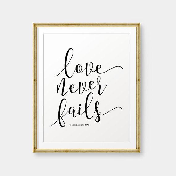 SALE Love Never Fails 1 Corinthians 13:8 Bible by PrintableSky
