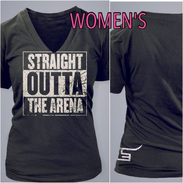 Women S Straight Outta The Arena T Spin Em Rodeo Co Rodeo Shirts Rodeo Outfits Fashion