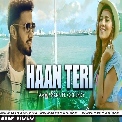 Haan Teri Is The Single Track By Singer Amol Mann.Lyrics Of This Song Has Been Penned By Harf Cheema & Music Of This Song Has Been Given By Anmol Mann.