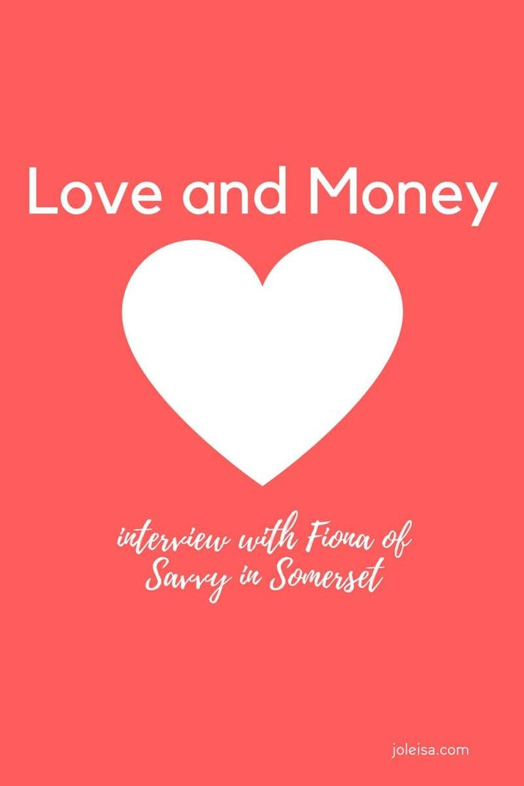 Love and Money (From Money Blogger Fiona)