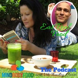 {Podcast} How to Increase Nutrition in the Modern Day Diet