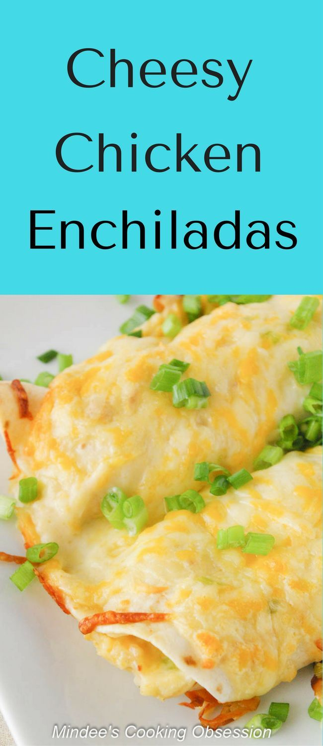 Cheesy chicken enchiladas are a great make ahead dinner.  These also freeze really well.   If the full recipe is too much you can freeze half for another time! via @https://www.pinterest.com/mindeescooking/